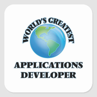 World's Greatest Applications Developer Square Sticker