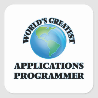 World's Greatest Applications Programmer Square Sticker