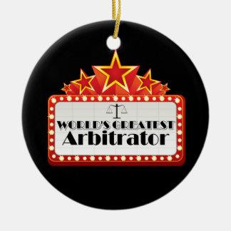 World's Greatest Arbitrator Ceramic Ornament