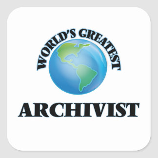 World's Greatest Archivist Square Stickers