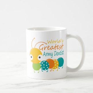 World's Greatest Army Dentist Coffee Mug