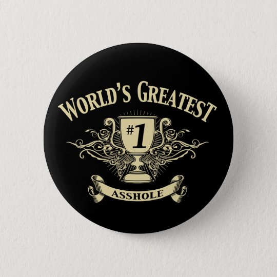 World's Greatest Asshole Pinback Button