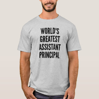Worlds Greatest Assistant Principal T-Shirt