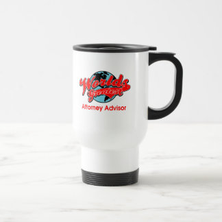 World's Greatest Attorney Advisor Travel Mug