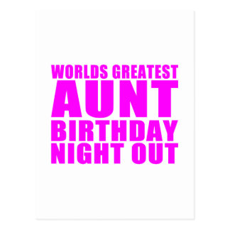Worlds Greatest Aunt Birthday Night Out Postcard