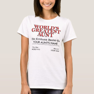 World's Greatest Aunt Certificate T-Shirt