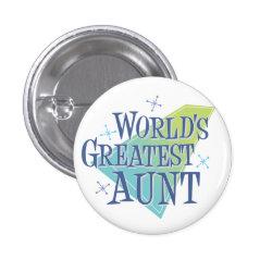 Round Button with World's Greatest Aunt design