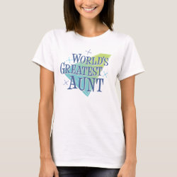 Women's Basic T-Shirt with World's Greatest Aunt design