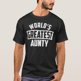 World's Greatest Aunty T-Shirt