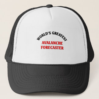 World's Greatest Avalanche Forecaster Trucker Hat