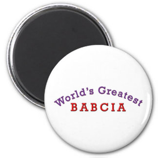 World's Greatest Babcia 2 Inch Round Magnet