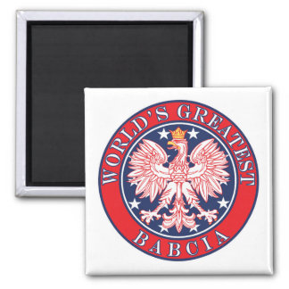 World's Greatest Babcia 2 Inch Square Magnet