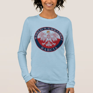 World's Greatest Babcia Long Sleeve T-Shirt