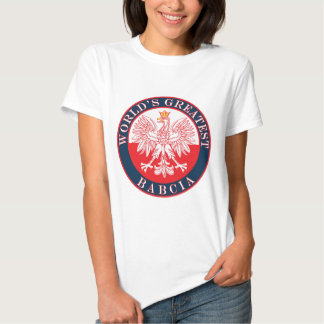 World's Greatest Babcia T Shirt