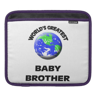 World's Greatest Baby Brother Sleeves For iPads