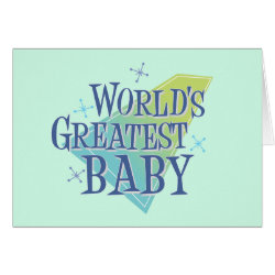 Greeting Card with World's Greatest Baby design
