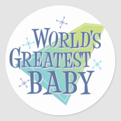 Round Sticker with World's Greatest Baby design