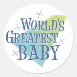 Round Sticker with World's Greatest Baby design