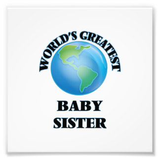 World's Greatest Baby Sister Photo Art