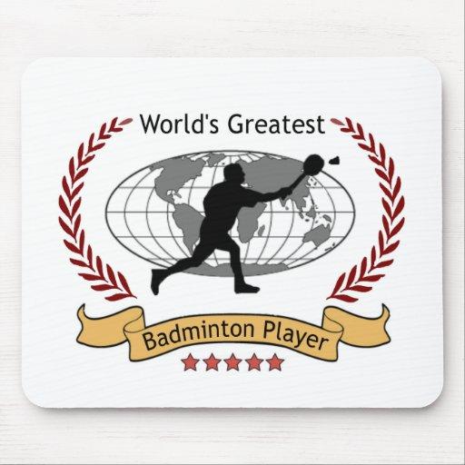 World's Greatest Badminton Player (Men) Mouse Pad