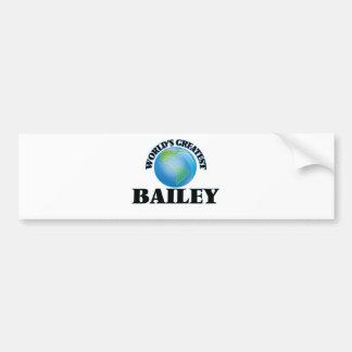 World's Greatest Bailey Bumper Sticker