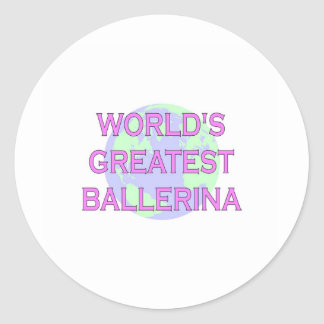 World's Greatest Ballerina Classic Round Sticker