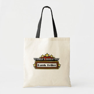 World's Greatest Bank Teller Tote Bags