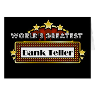 World's Greatest Bank Teller Card