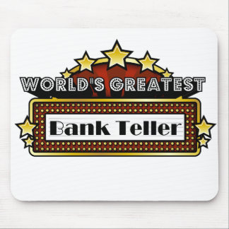 World's Greatest Bank Teller Mouse Pad