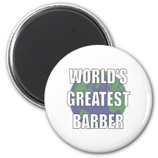 WOrld's Greatest Barber 2 Inch Round Magnet