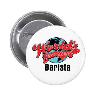 Worlds Greatest Barista Pinback Button