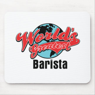 Worlds Greatest Barista Mouse Pad