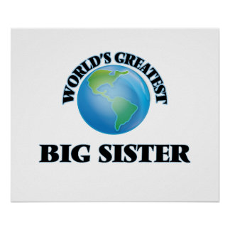 World's Greatest Big Sister Posters