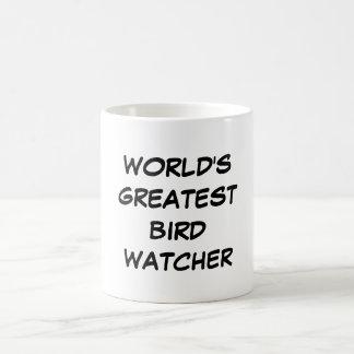 """World's Greatest Bird Watcher"" Mug"