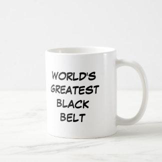 """World's Greatest Black Belt"" Mug"