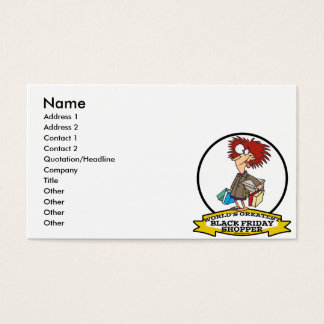WORLDS GREATEST BLACK FRIDAY SHOPPER CARTOON BUSINESS CARD
