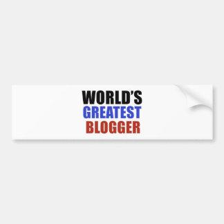 World's greatest BLOGGER Bumper Sticker