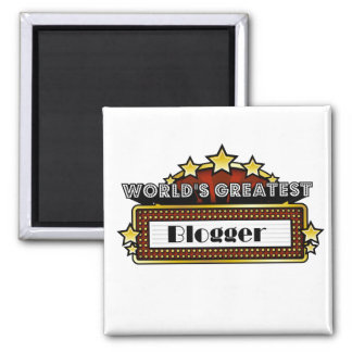 World's Greatest Blogger 2 Inch Square Magnet