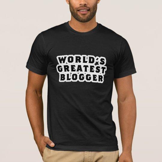 World's Greatest Blogger T-Shirt