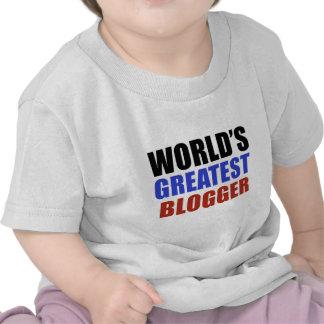 World's greatest BLOGGER T Shirts