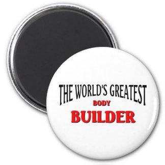 World's Greatest Body Builder Magnet