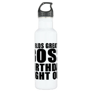 Worlds Greatest Boss Birthday Night Out Water Bottle