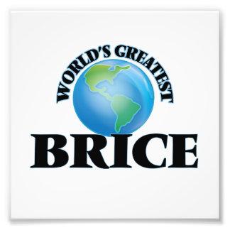 World's Greatest Brice Photographic Print
