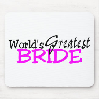 Worlds Greatest Bride Mouse Pad