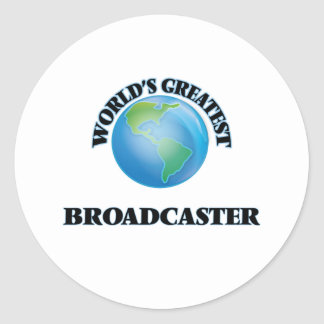 World's Greatest Broadcaster Round Stickers