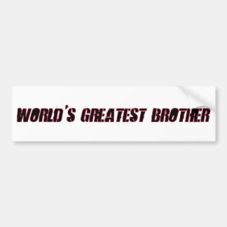 World's Greatest Brother Bumper Sticker