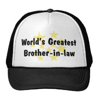 World's Greatest Brother-in-law Hat