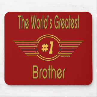 World's Greatest Brother Mouse Pad