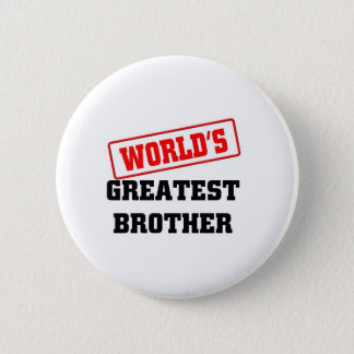 World's greatest brother pinback button