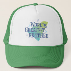 World's Greatest Brother Trucker Hat